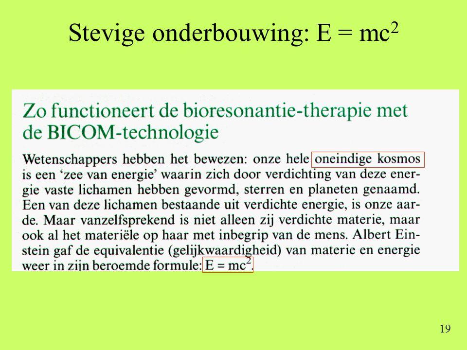 19 Stevige onderbouwing: E = mc 2