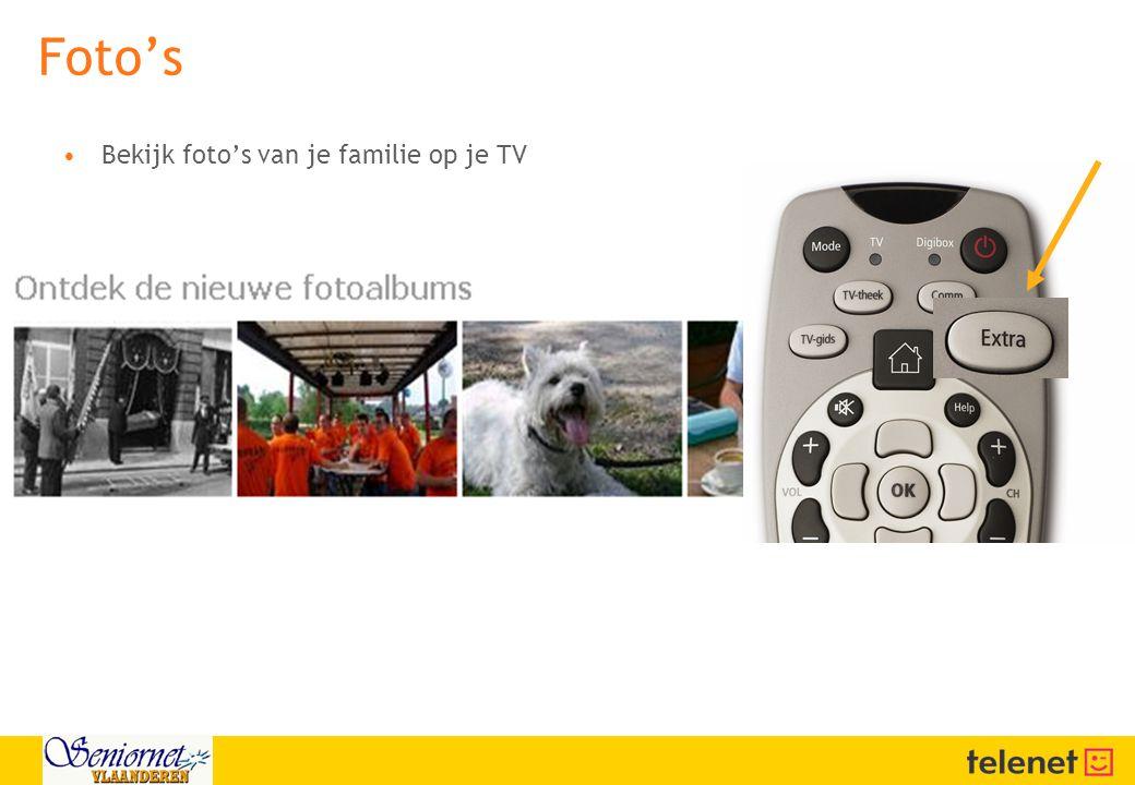 Foto's •Bekijk foto's van je familie op je TV
