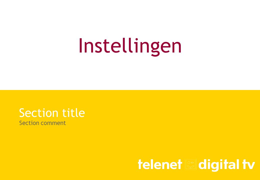 Section title Section comment Instellingen