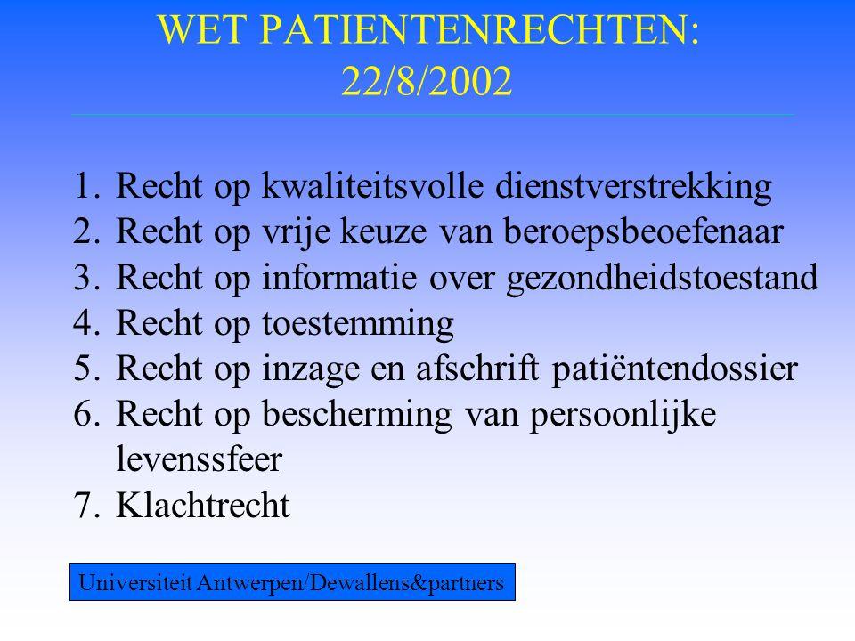 DEFINITIES • Patiënt: natuurlijk persoon  gezondheidszorg al dan niet op eigen verzoek • Gezondheidszorg : bevorderen, vaststellen, behouden, herstellen of verbeteren gez.toestand en stervensbegeleiding • Beroepsbeoefenaar : K.B.