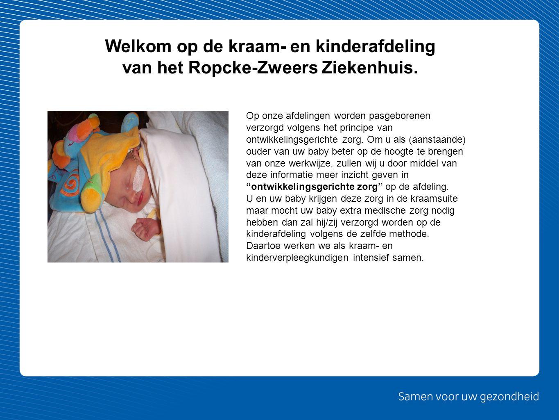 Op onze afdelingen worden pasgeborenen verzorgd volgens het principe van ontwikkelingsgerichte zorg. Om u als (aanstaande) ouder van uw baby beter op