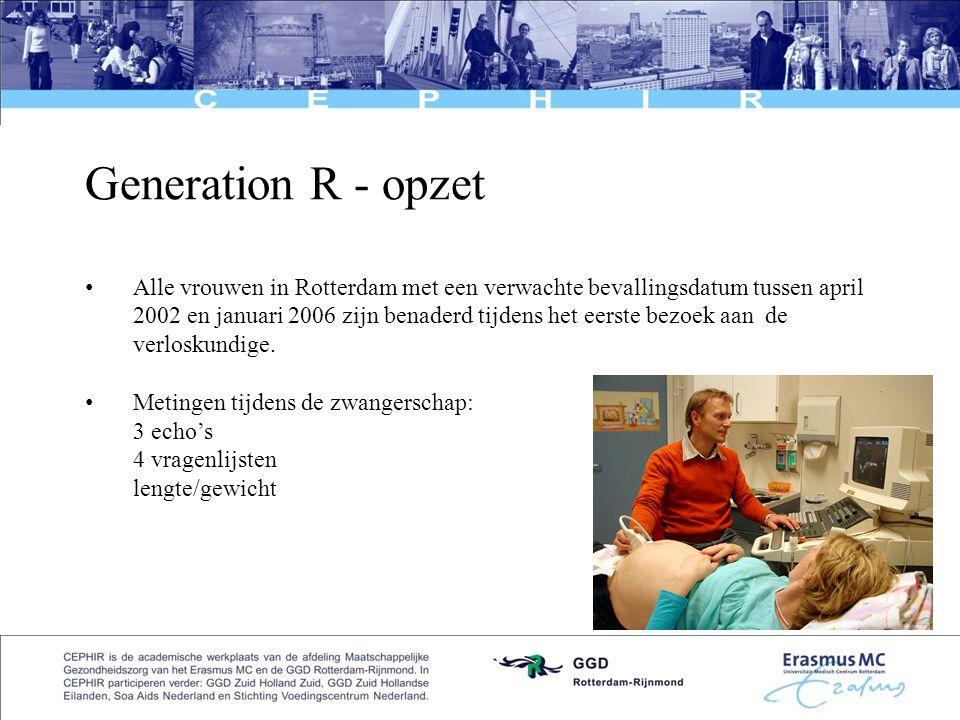 4 Generation R - opzet • Alle vrouwen in Rotterdam met een verwachte bevallingsdatum tussen april 2002 en januari 2006 zijn benaderd tijdens het eerst
