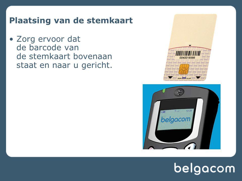 Plaatsing van de stemkaart •Zorg ervoor dat de barcode van de stemkaart bovenaan staat en naar u gericht.