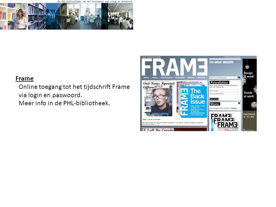 Frame Online toegang tot het tijdschrift Frame via login en paswoord.