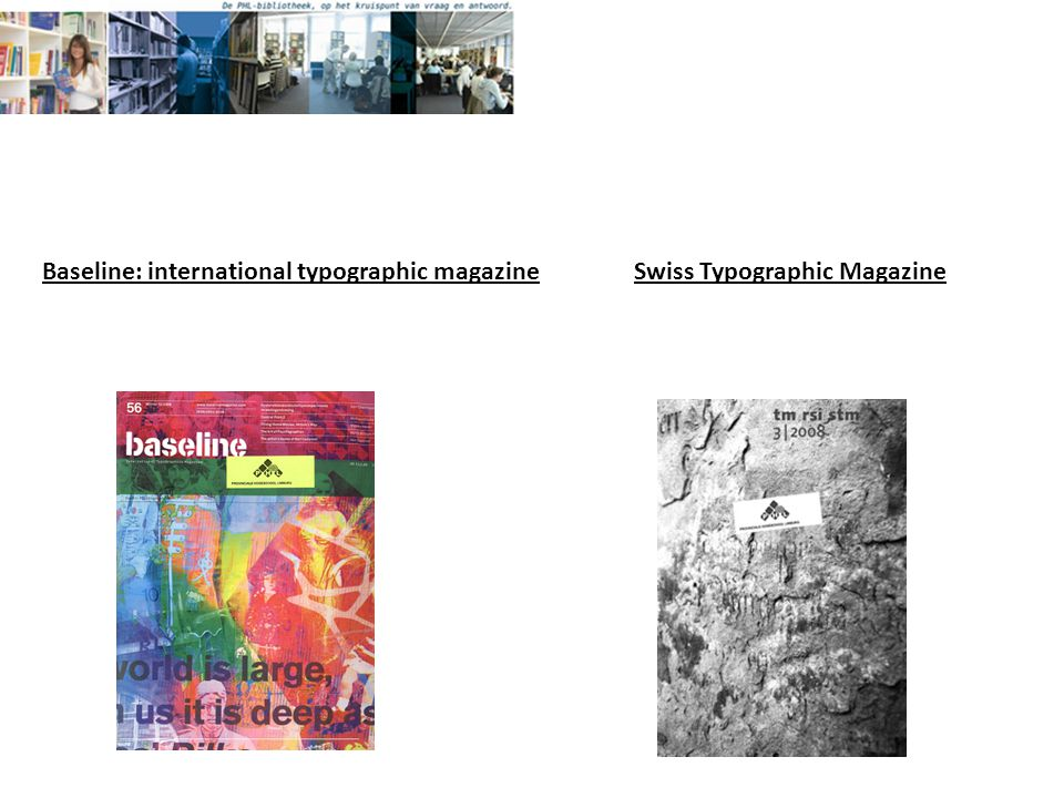 Baseline: international typographic magazineSwiss Typographic Magazine