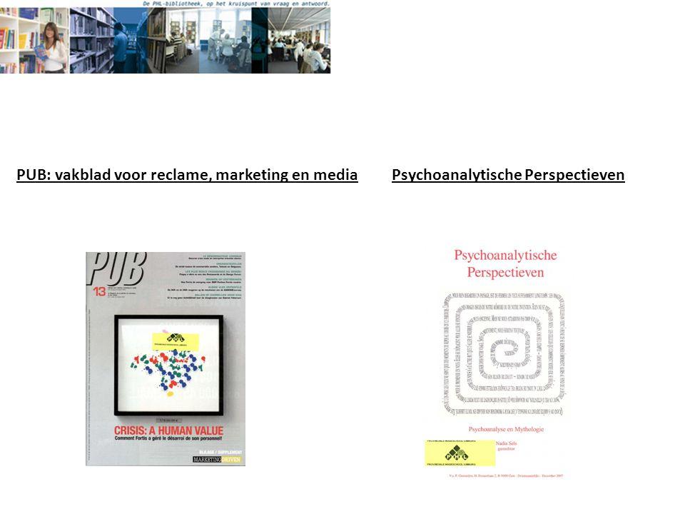 Psychoanalytische PerspectievenPUB: vakblad voor reclame, marketing en media