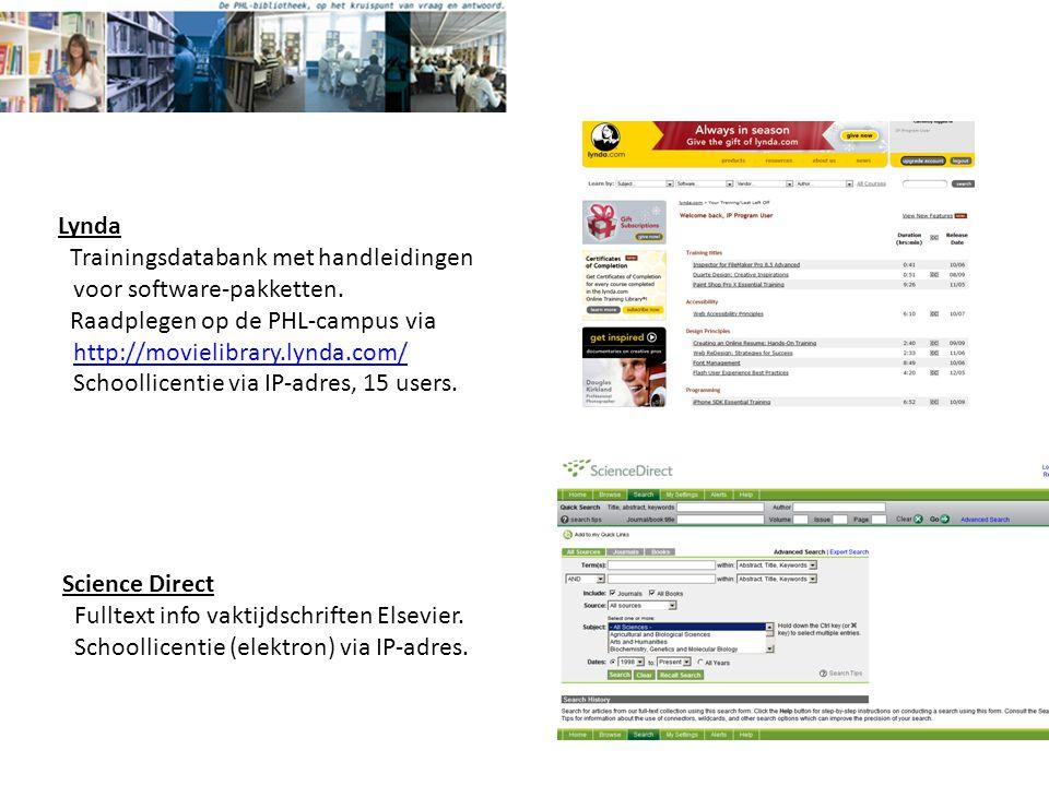 Lynda Trainingsdatabank met handleidingen voor software-pakketten.