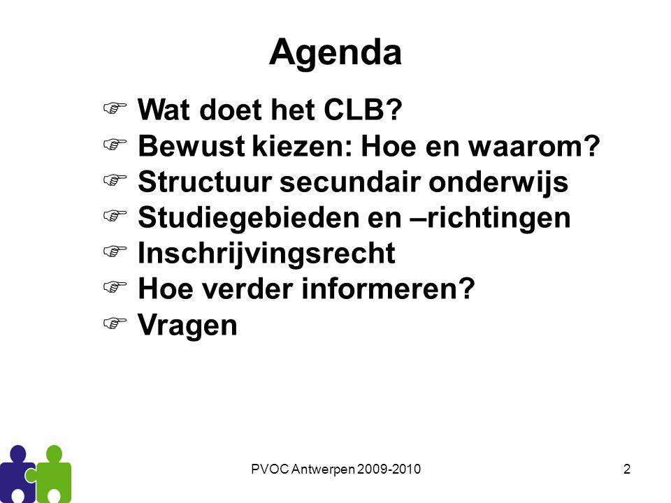 PVOC Antwerpen 2009-20103 Wat doet het CLB.