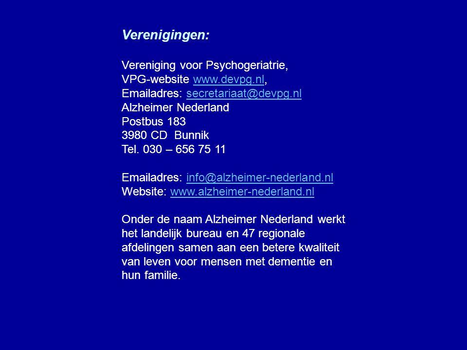 Websites: http://ziekenverzorgende.fol.nl/alzheimer/al zheimer.htm http://nl.psychiatrie.be http://nl.wikipedia.org/wiki/Ziekte_van_Alzh eimer http://www.geestelijke- gezondheid.nl/dementie.htm www.sostelefonischehulpdienst.nl www.s-m-s.org/zorgvakanties www.pgb.nl www.alzheimer-nederland.nl www.devpg.nlwww.devpg.nl, www.korrelatie.nl