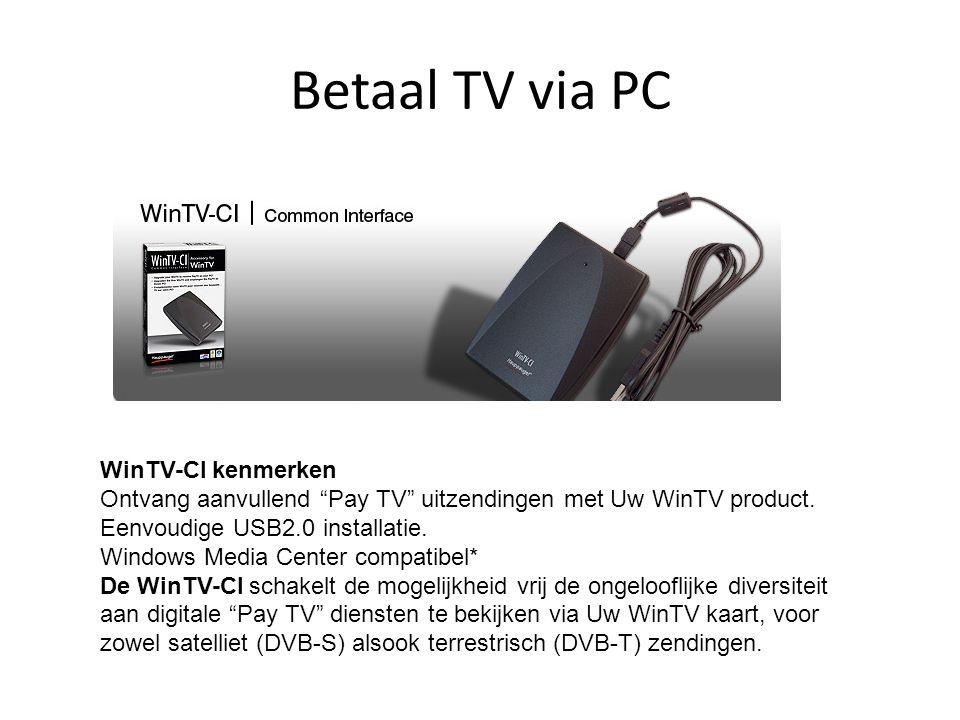 """Betaal TV via PC WinTV-CI kenmerken Ontvang aanvullend """"Pay TV"""" uitzendingen met Uw WinTV product. Eenvoudige USB2.0 installatie. Windows Media Center"""