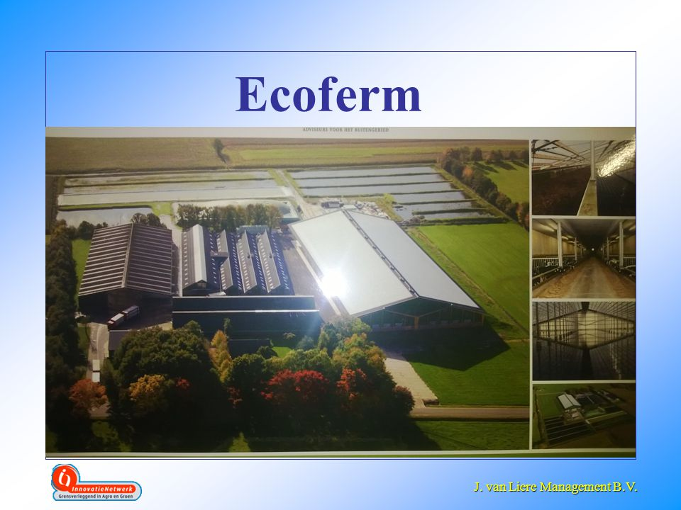 J. van Liere Management B.V. J. van Liere Management B.V. Ecoferm
