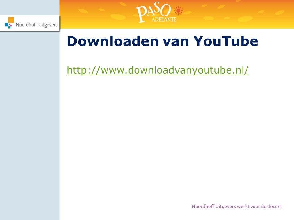 http://www.downloadvanyoutube.nl/ Downloaden van YouTube