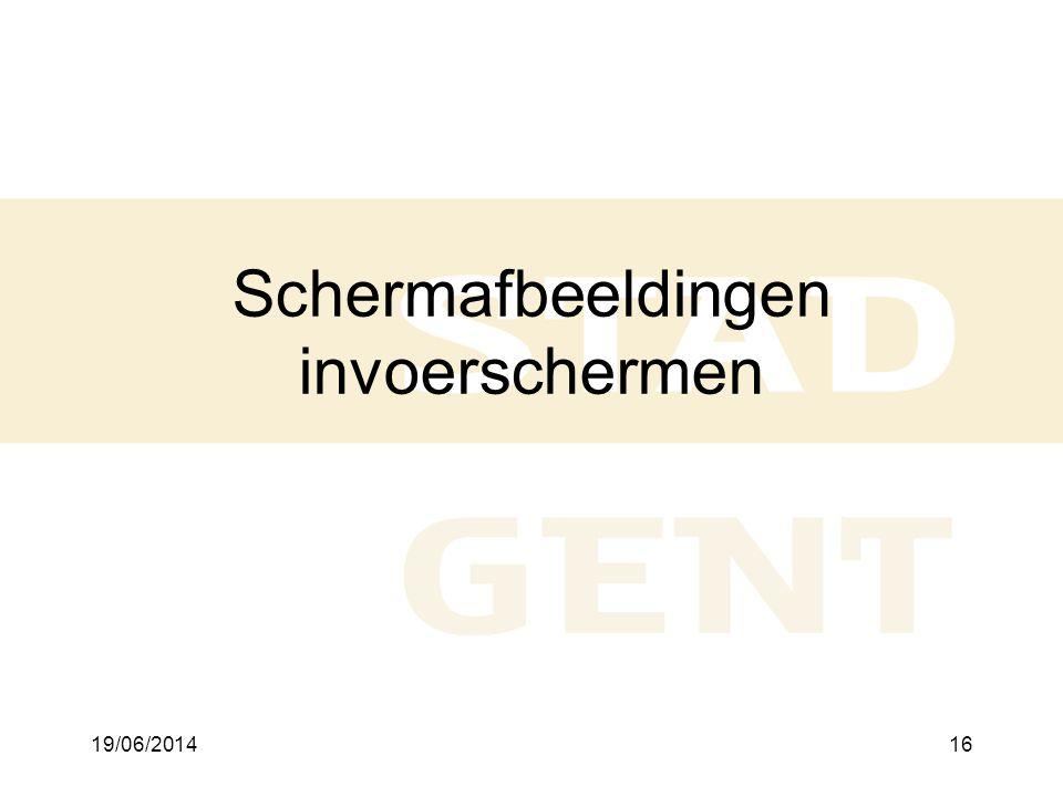 19/06/201416 Schermafbeeldingen invoerschermen