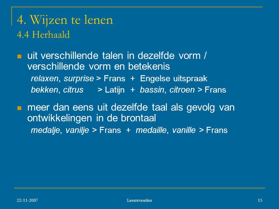 22-11-2007 Leenwoorden 15 4.
