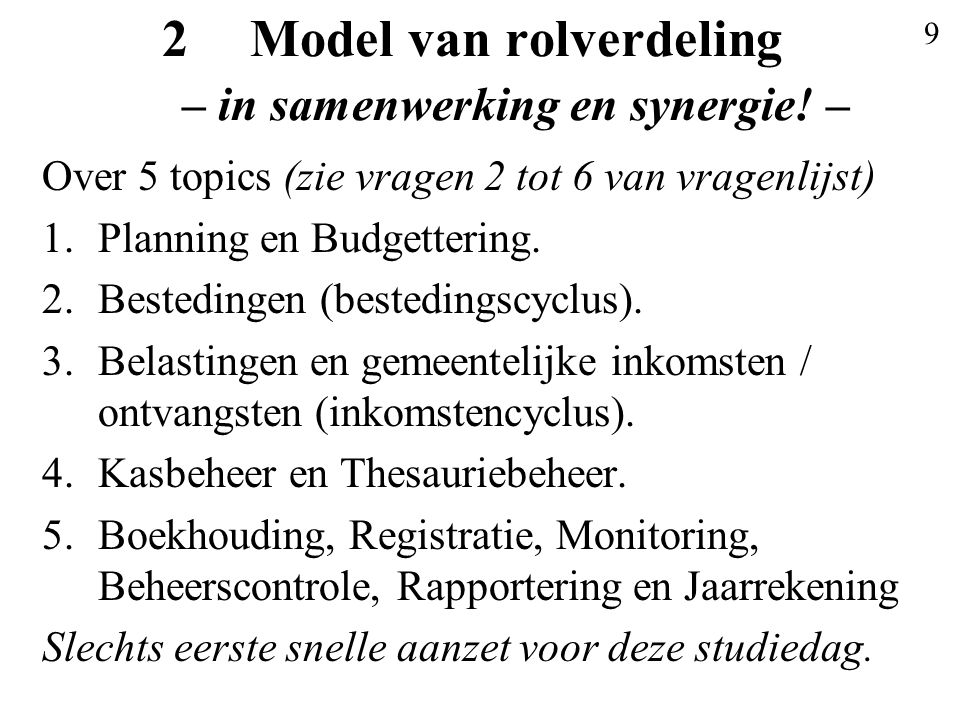 9 2Model van rolverdeling – in samenwerking en synergie.