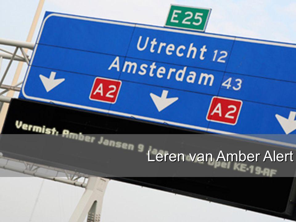 www.burgemeesters.nl Hoe bereik je mensen zonder Twitter tijdens crises? Twitter is niet zaligmakend, toch? Leren van Amber Alert