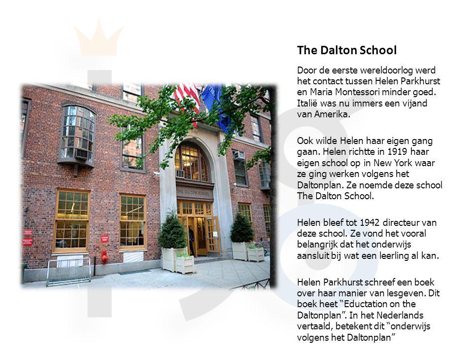 The Dalton School Door de eerste wereldoorlog werd het contact tussen Helen Parkhurst en Maria Montessori minder goed.