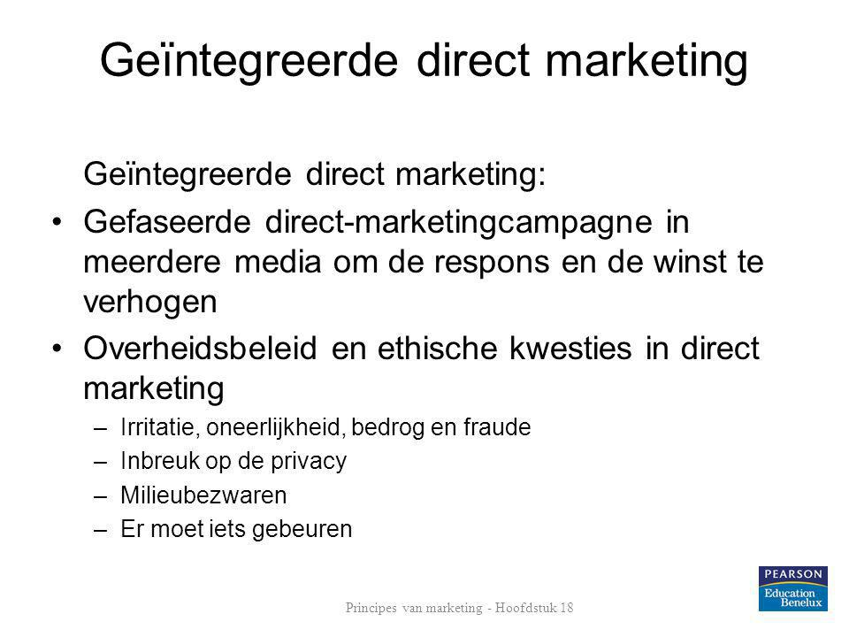 Geïntegreerde direct marketing Geïntegreerde direct marketing: •Gefaseerde direct-marketingcampagne in meerdere media om de respons en de winst te ver