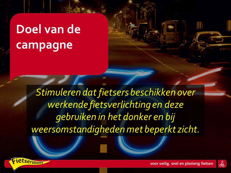 Stimuleren dat fietsers beschikken over werkende fietsverlichting en deze gebruiken in het donker en bij weersomstandigheden met beperkt zicht. Doel v
