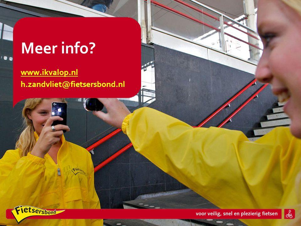 Meer info? www.ikvalop.nl h.zandvliet@fietsersbond.nl