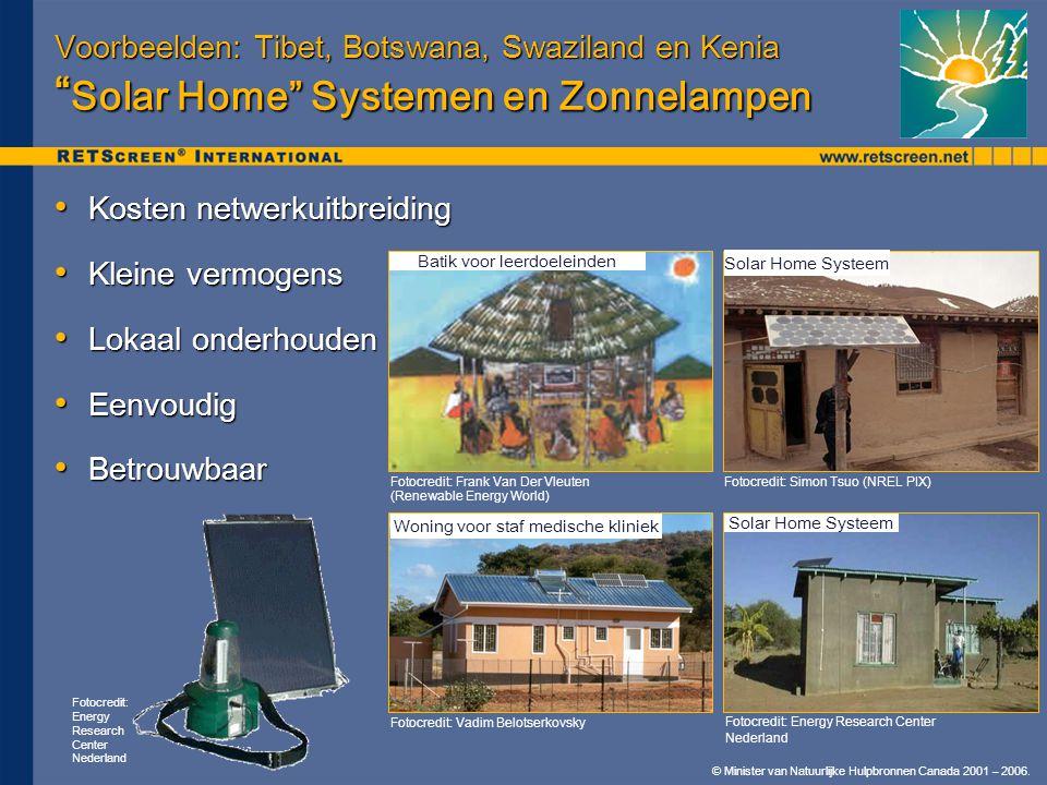 """© Minister van Natuurlijke Hulpbronnen Canada 2001 – 2006. Voorbeelden: Tibet, Botswana, Swaziland en Kenia """" Solar Home"""" Systemen en Zonnelampen • Ko"""