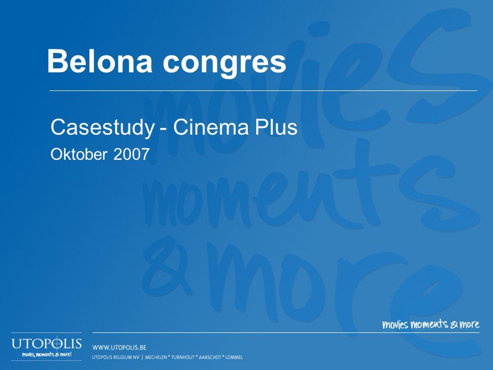 Belona congres Casestudy - Cinema Plus Oktober 2007