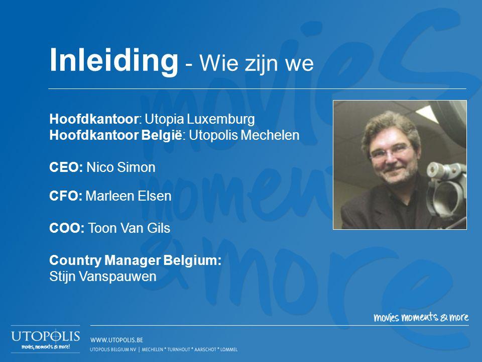 Hoofdkantoor: Utopia Luxemburg Hoofdkantoor België: Utopolis Mechelen CEO: Nico Simon CFO: Marleen Elsen COO: Toon Van Gils Country Manager Belgium: S