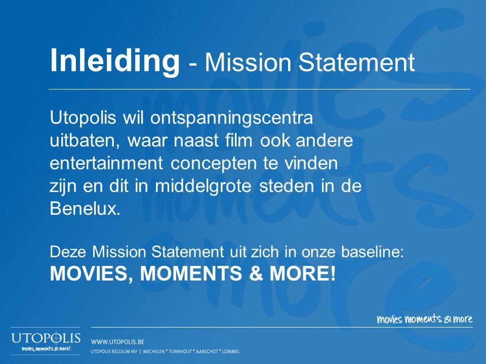 Utopolis wil ontspanningscentra uitbaten, waar naast film ook andere entertainment concepten te vinden zijn en dit in middelgrote steden in de Benelux