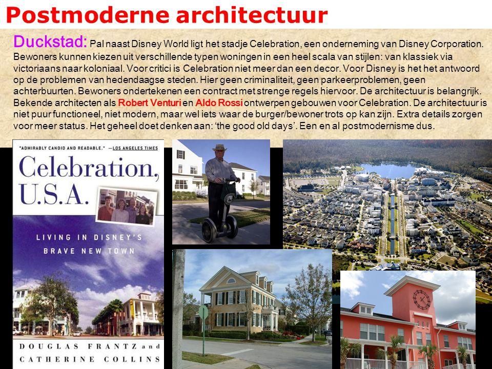 Postmoderne architectuur Duckstad: Pal naast Disney World ligt het stadje Celebration, een onderneming van Disney Corporation. Bewoners kunnen kiezen