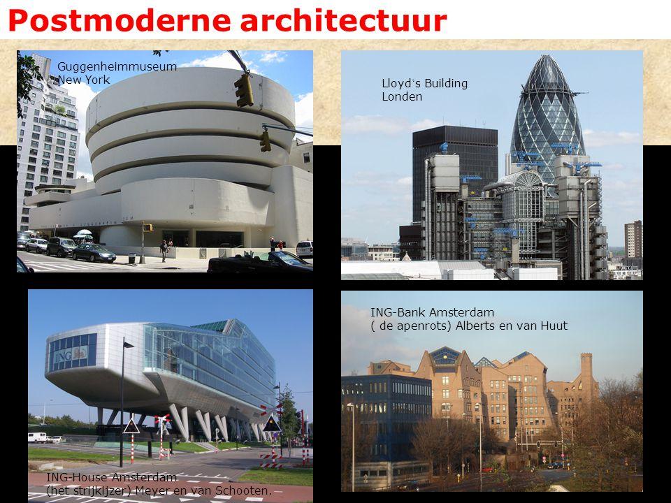 Postmoderne architectuur ING-Bank Amsterdam ( de apenrots) Alberts en van Huut ING-House Amsterdam (het strijkijzer) Meyer en van Schooten. Lloyd ' s