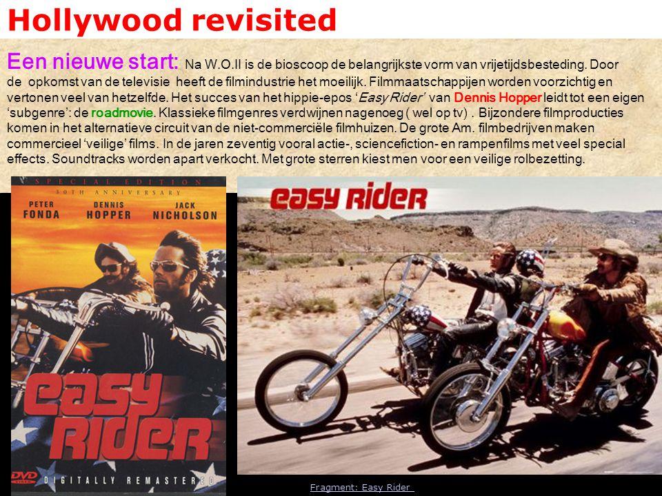Hollywood revisited Een nieuwe start: Na W.O.II is de bioscoop de belangrijkste vorm van vrijetijdsbesteding. Door de opkomst van de televisie heeft d