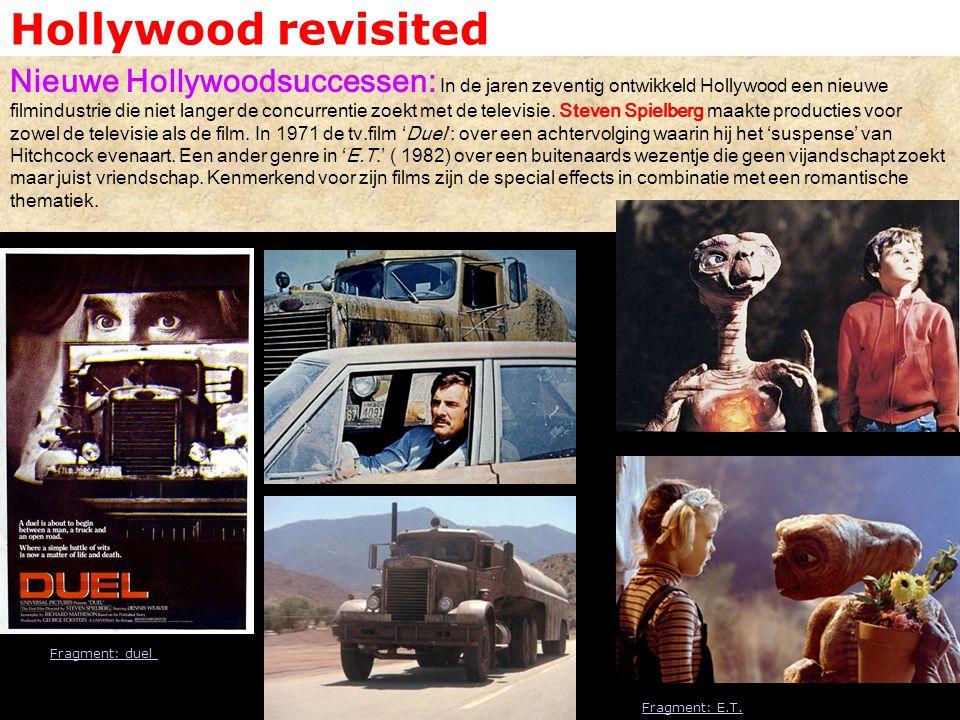 Hollywood revisited Nieuwe Hollywoodsuccessen: In de jaren zeventig ontwikkeld Hollywood een nieuwe filmindustrie die niet langer de concurrentie zoek