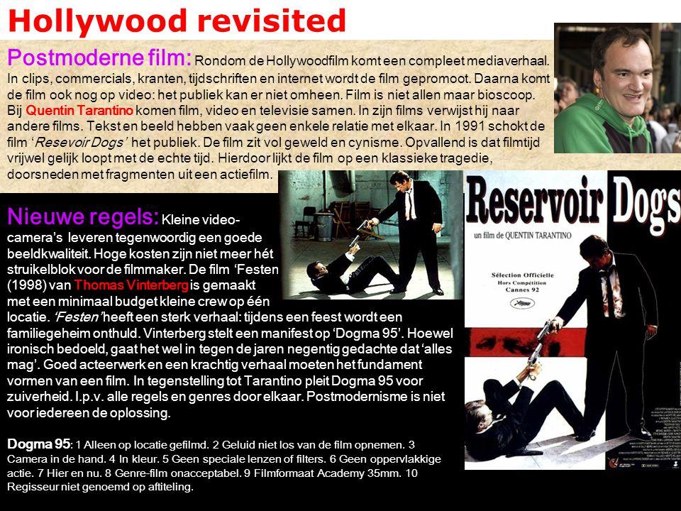 Hollywood revisited Postmoderne film: Rondom de Hollywoodfilm komt een compleet mediaverhaal. In clips, commercials, kranten, tijdschriften en interne
