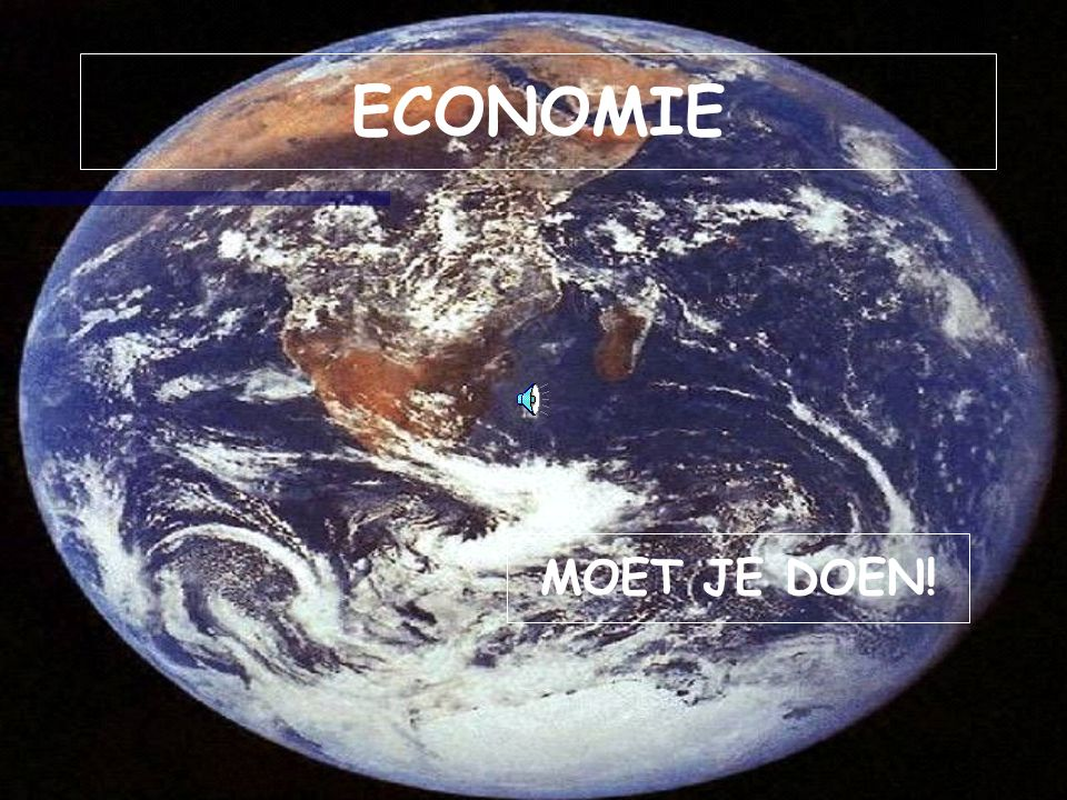 Economie – Economie moet je doen.