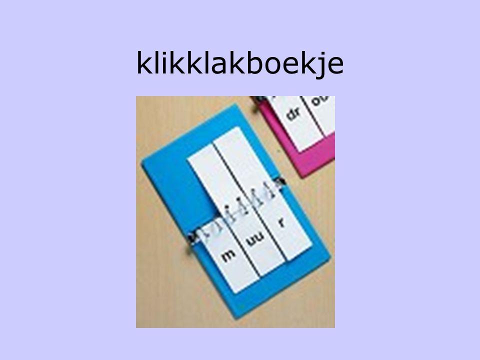 Na de verwerking •Leesboek •Woordendoos/ letterdoos •Ringboekjes •Klikklakboekjes