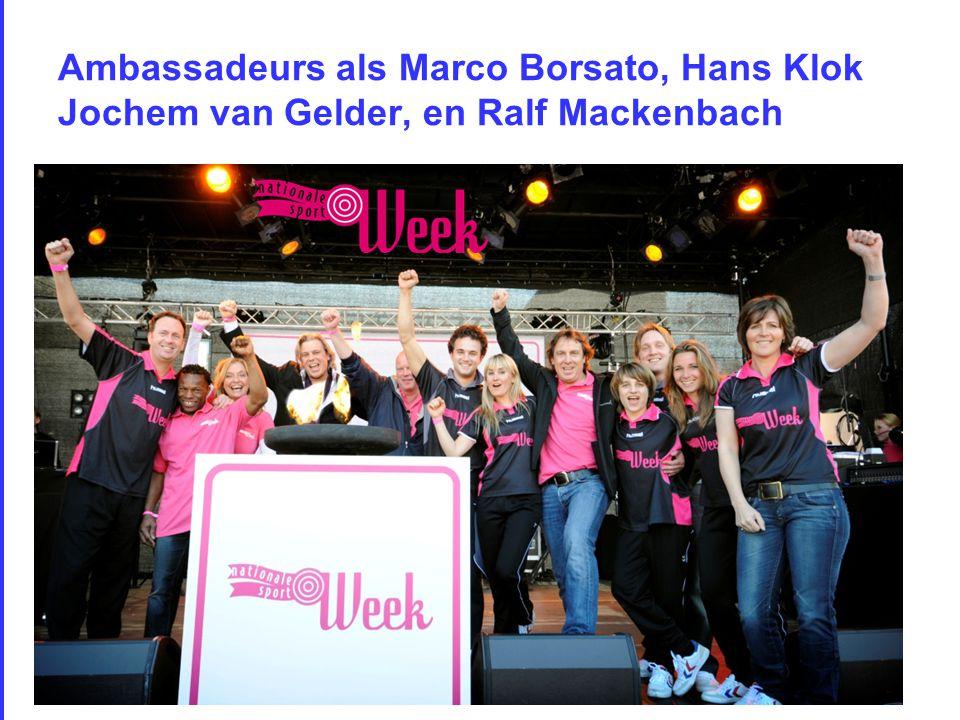 Ambassadeurs als Marco Borsato, Hans Klok Jochem van Gelder, en Ralf Mackenbach