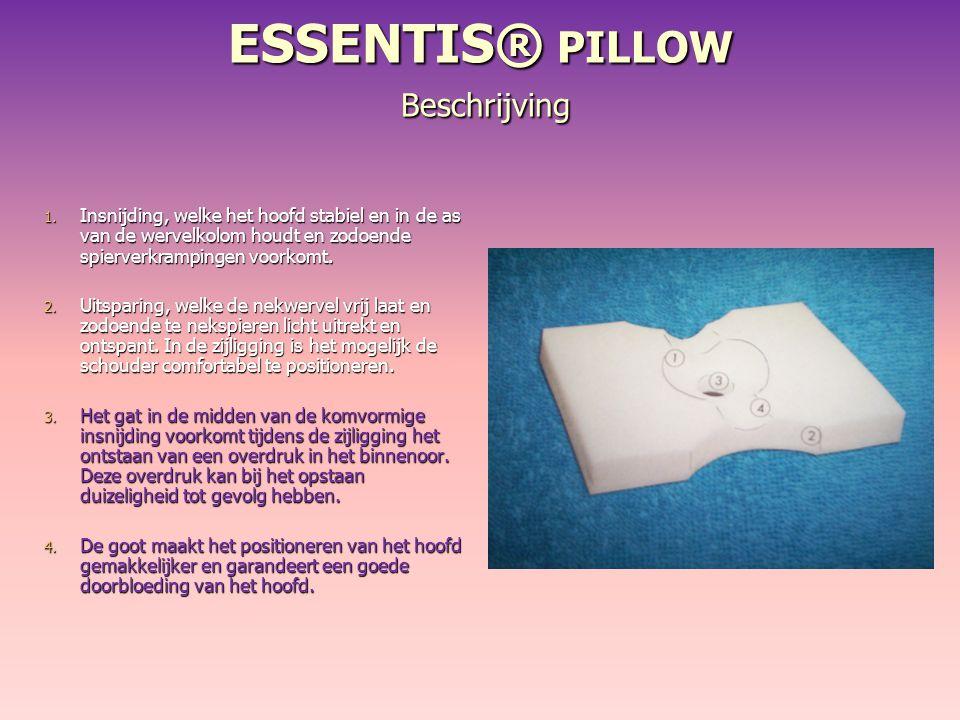 ESSENTIS® PILLOW Beschrijving 1. Insnijding, welke het hoofd stabiel en in de as van de wervelkolom houdt en zodoende spierverkrampingen voorkomt. 2.
