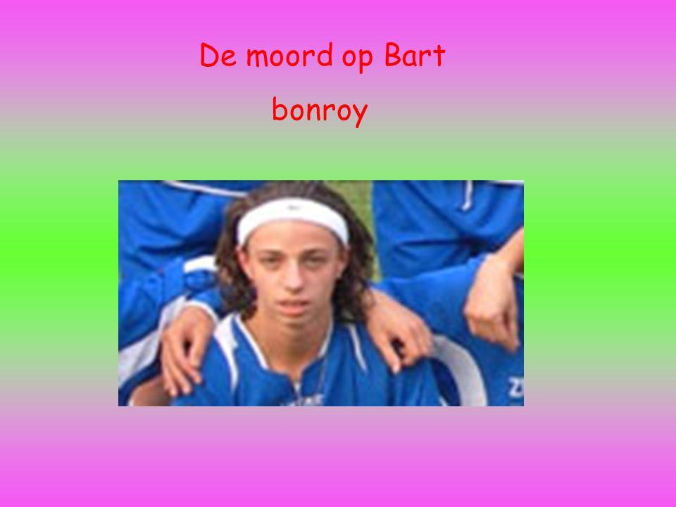 De moord op Bart bonroy