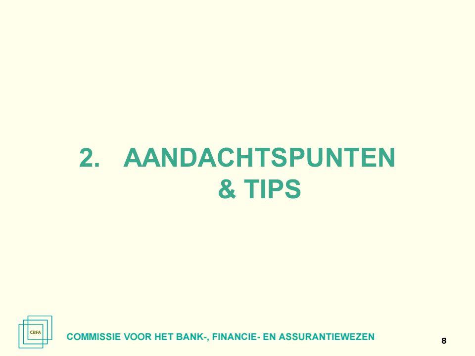8 2.AANDACHTSPUNTEN & TIPS