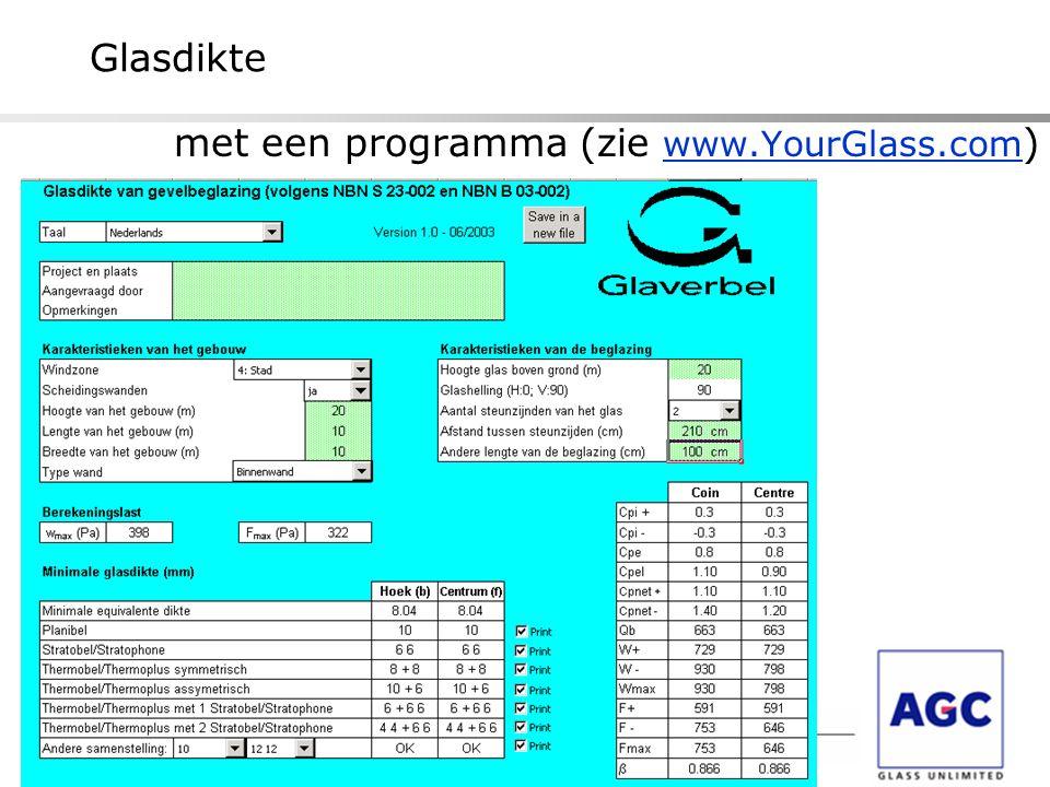 met een programma (zie www.YourGlass.com ) Glasdikte