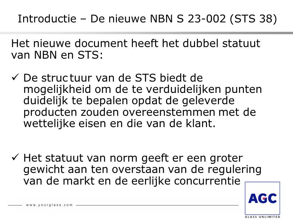 Het nieuwe document heeft het dubbel statuut van NBN en STS:  De structuur van de STS biedt de mogelijkheid om de te verduidelijken punten duidelijk