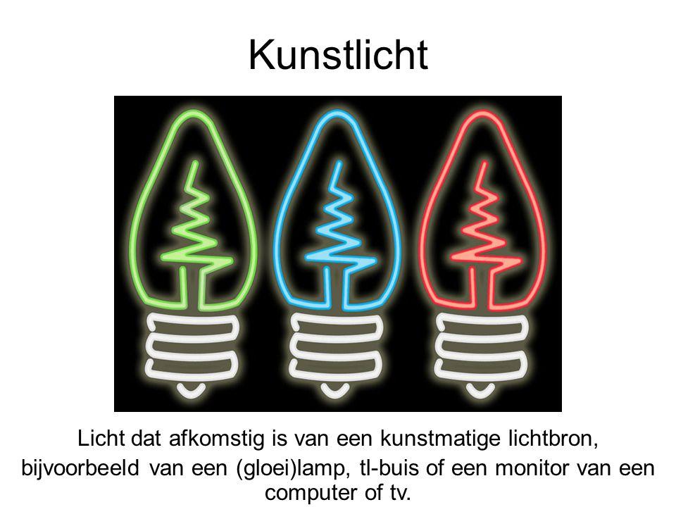 Kunstlicht Licht dat afkomstig is van een kunstmatige lichtbron, bijvoorbeeld van een (gloei)lamp, tl-buis of een monitor van een computer of tv.