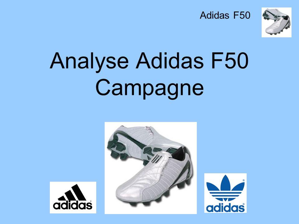 Analyse Adidas F50 Campagne Adidas F50