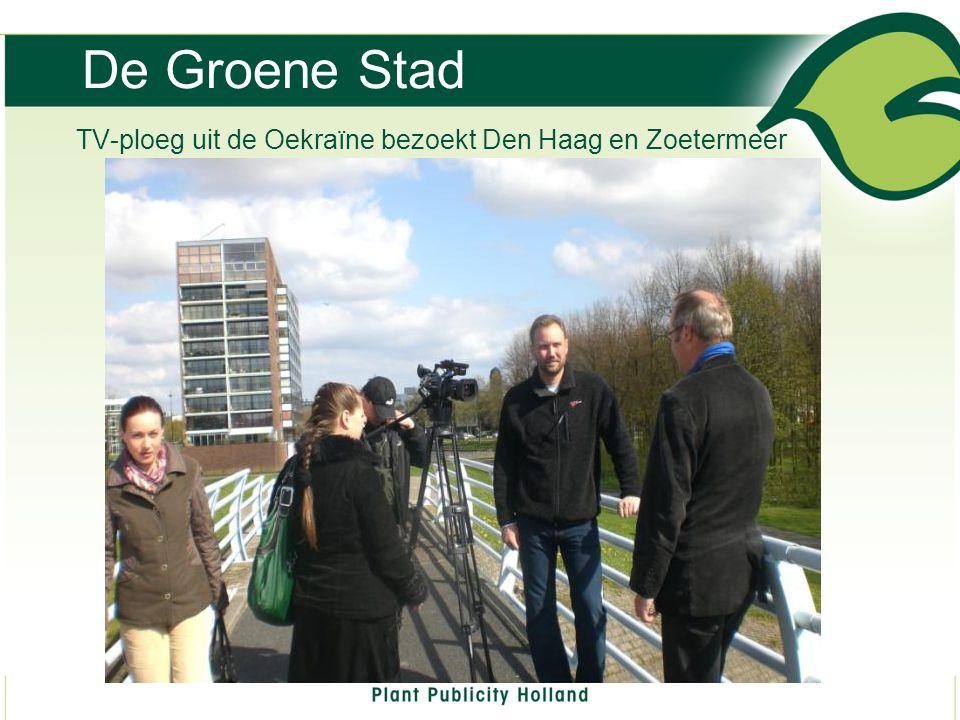 De Groene Stad TV-ploeg uit de Oekraïne bezoekt Den Haag en Zoetermeer