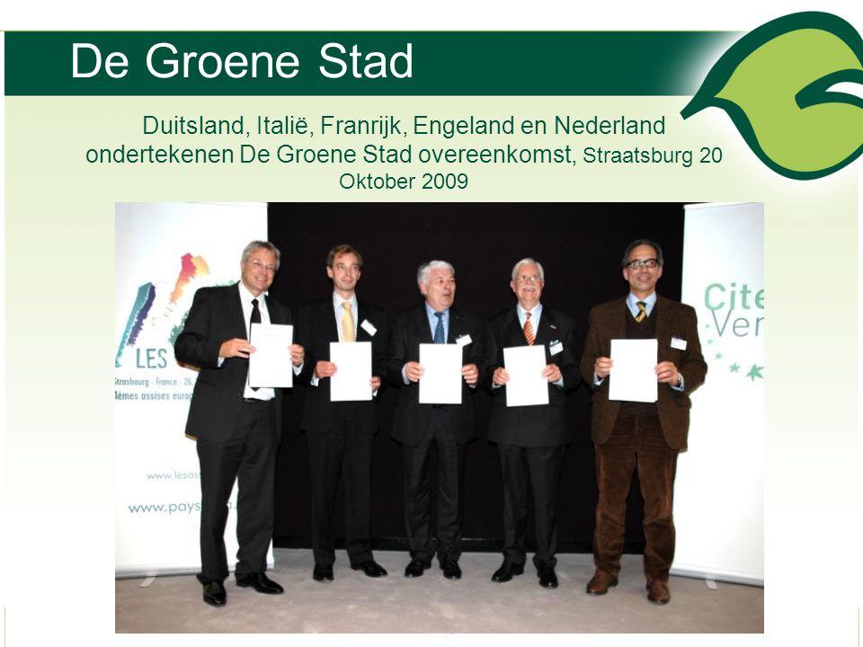 De Groene Stad Duitsland, Italië, Franrijk, Engeland en Nederland ondertekenen De Groene Stad overeenkomst, Straatsburg 20 Oktober 2009