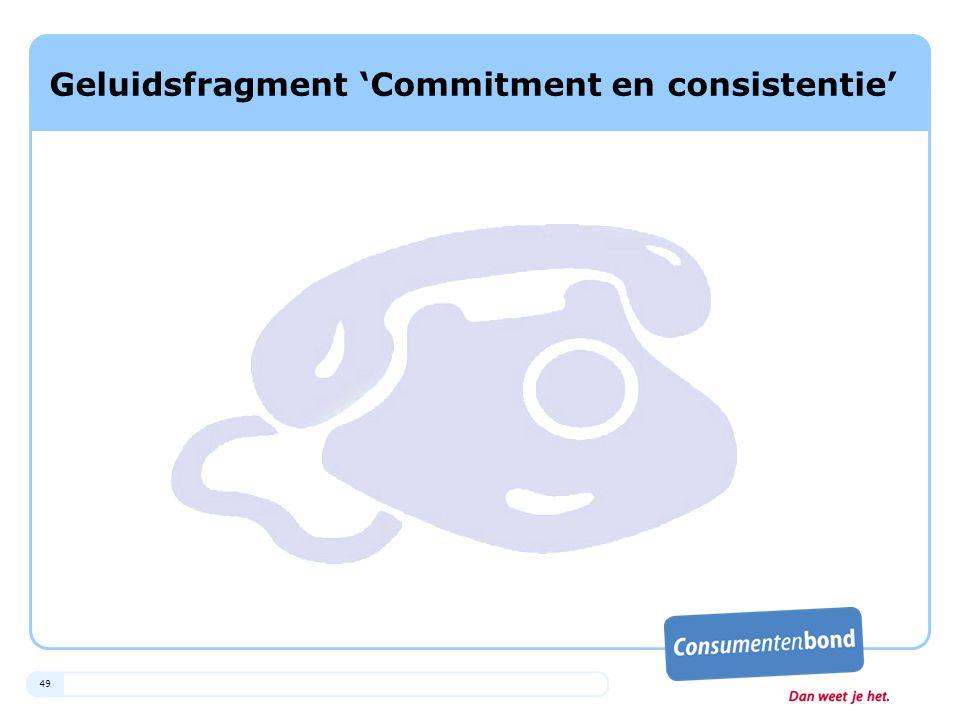 49 Geluidsfragment 'Commitment en consistentie'