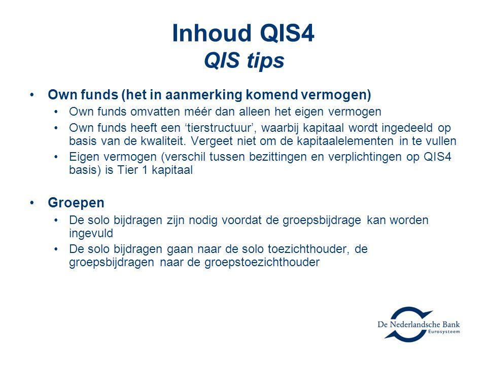 Inhoud QIS4 QIS tips •Own funds (het in aanmerking komend vermogen) •Own funds omvatten méér dan alleen het eigen vermogen •Own funds heeft een 'tierstructuur', waarbij kapitaal wordt ingedeeld op basis van de kwaliteit.