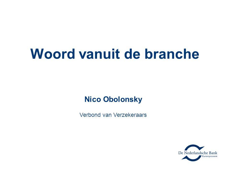 Woord vanuit de branche Nico Obolonsky Verbond van Verzekeraars