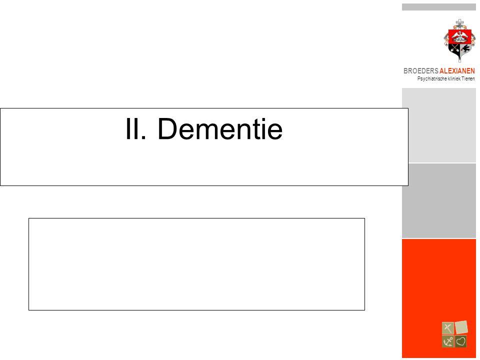 BROEDERS ALEXIANEN Psychiatrische kliniek Tienen II. Dementie