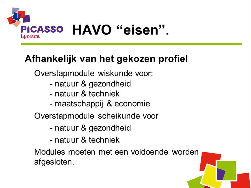 """HAVO """"eisen"""". Afhankelijk van het gekozen profiel Overstapmodule wiskunde voor: - natuur & gezondheid - natuur & techniek - maatschappij & economie Ov"""